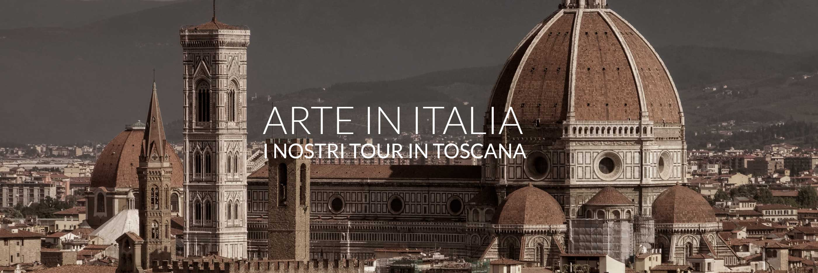 TOUR IN TOSCANA